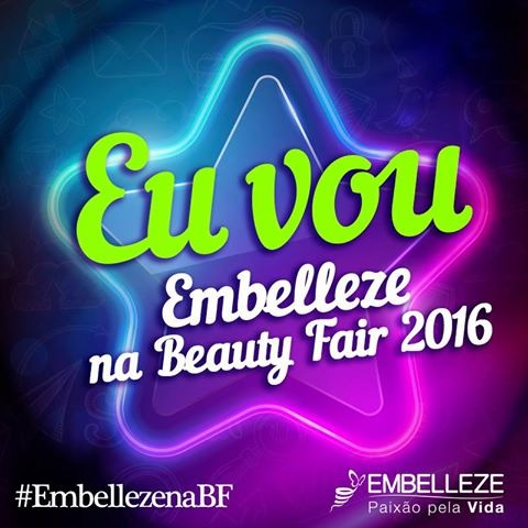 Vamos com a Embelleze à Beauty Fair 2016