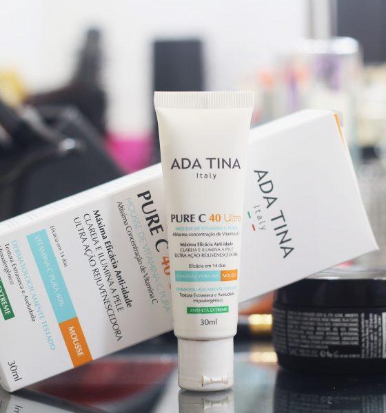 Anti Idade Ada Tina Pure C 40 Ultra – Resenha
